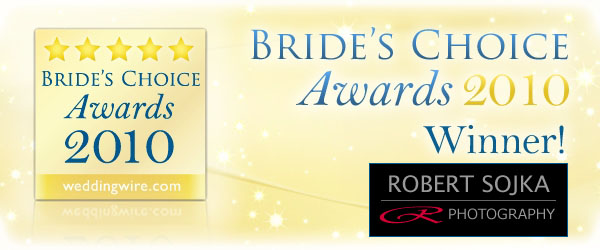 2010 Bride's Choice Award Robert Sojka Photography