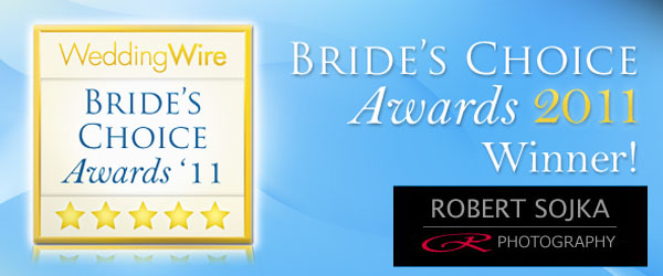 2011 Bride's Choice Award Robert Sojka Photography